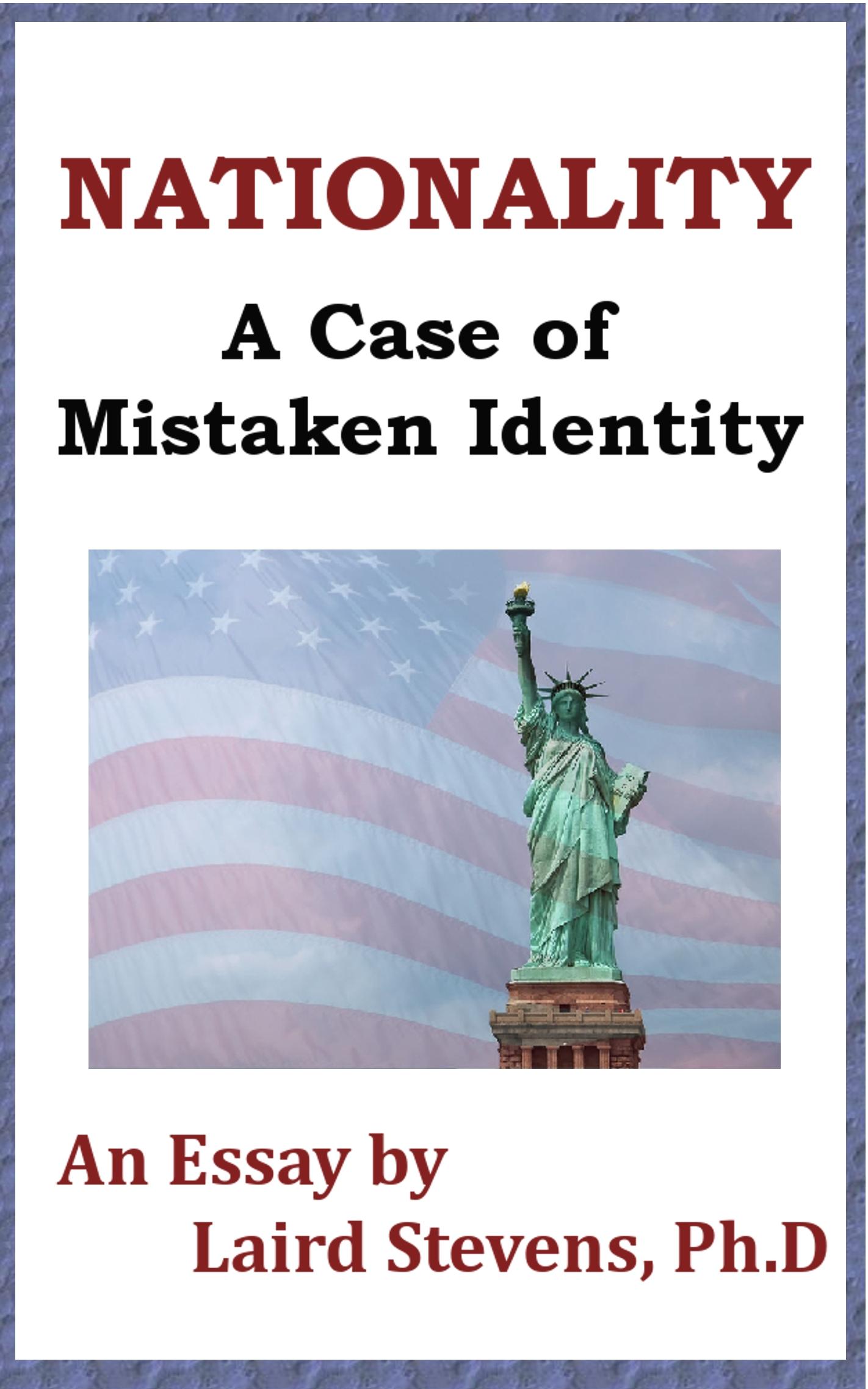 An essay on a case of mistaken identity