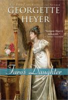 Georgette Heyer - Faro's Daughter