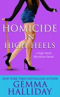 Gemma Halliday - Homicide in High Heels