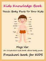 Megs Var - Kids Preschool Knowledge Enhancer : Teach All Body Parts To Your Kids