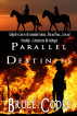 Parallel Destinies by Bruce Cooke