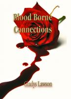Gladys Lawson - Blood Borne Connections