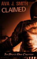 Ava J. Smith - Claimed (MC Erotica): The Devil's Own Collection