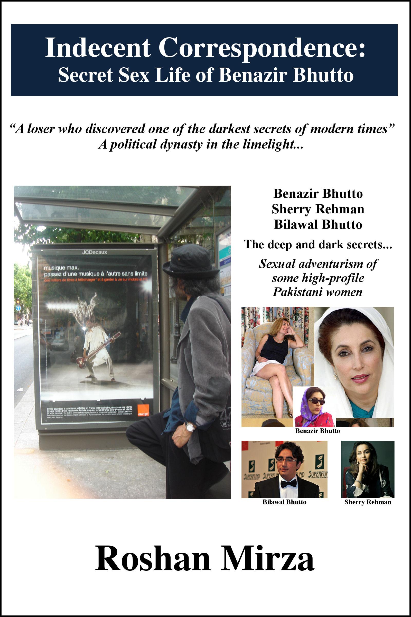 Indecent Correspondence: Secret Sex Life of Benazir Bhutto