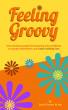 Feeling Groovy by David Ferrers