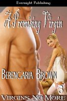 Berengaria Brown - A Promising Virgin