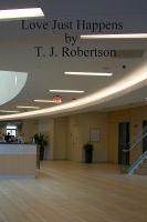 T. J. Robertson - Love Just Happens