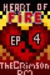 Heart of Fire Season One Episode Four Season Finale by TheCrimsonDM