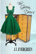 The Green Dress by J.T. Evergreen
