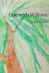 One with Willows by Joan Myles