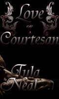 Tula Neal - Love Of A Courtesan