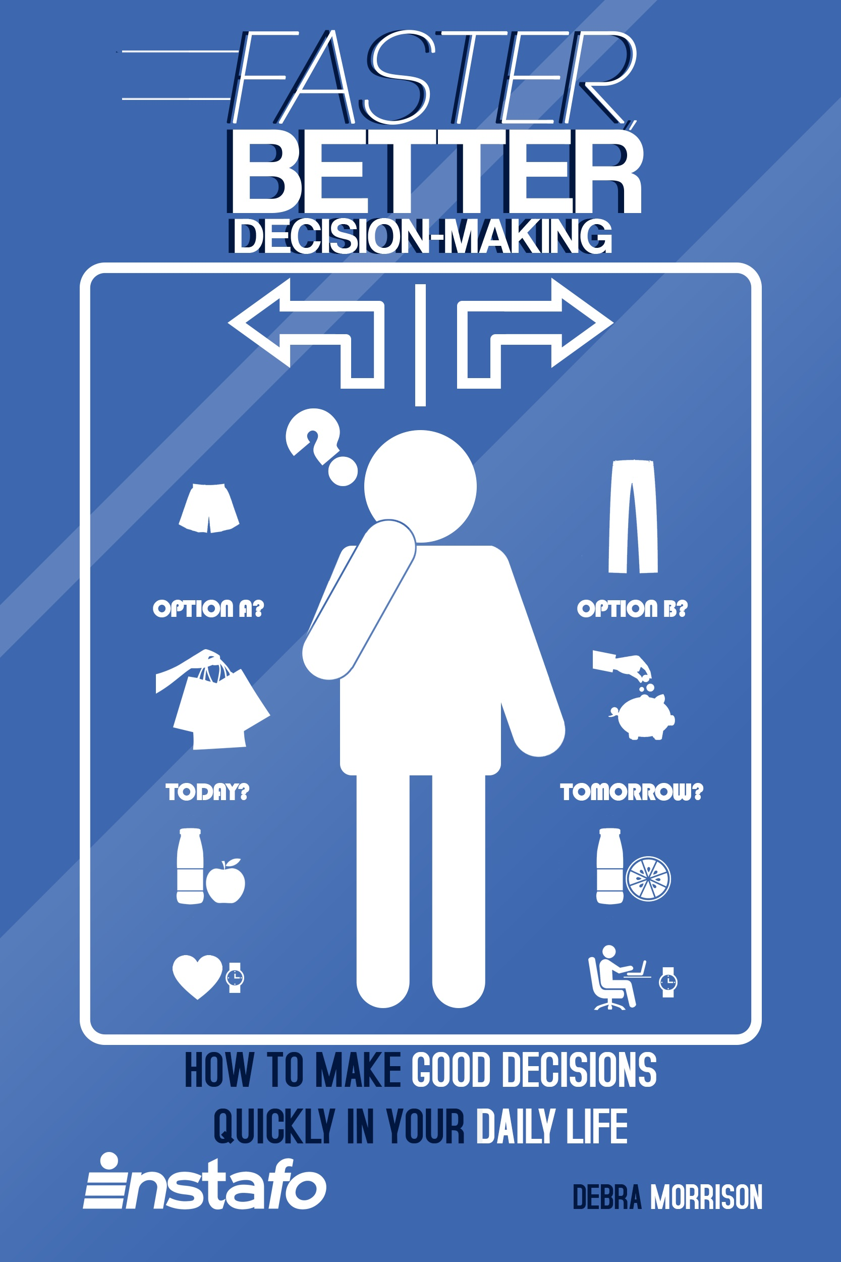 foto How to Make Better Decisions