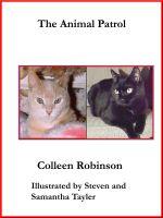 Colleen Robinson - The Animal Patrol