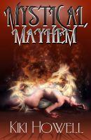 Kiki Howell - Mystical Mayhem