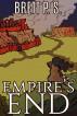 Empire's End by Brett P. S.