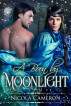 A Boon by Moonlight by Nicola M. Cameron