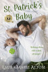St. Patrick's Baby by Laura Marie Altom