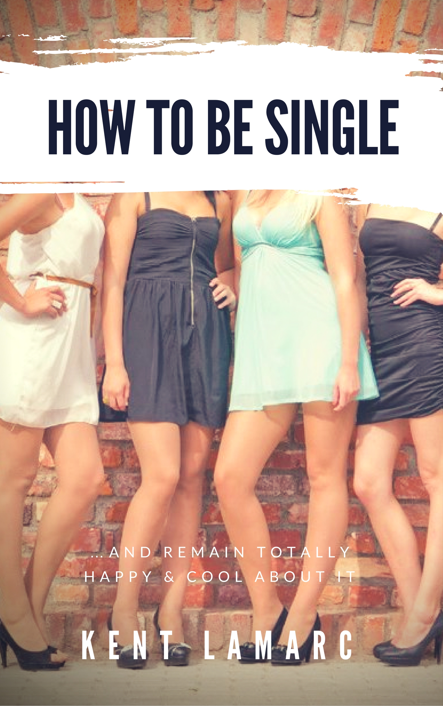 Smashwords how to be single and remain totally happy and cool how to be single and remain totally happy and cool about it ccuart Image collections
