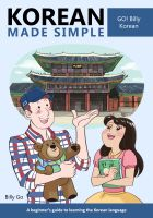 Billy Go - Korean Made Simple: A beginner's guide to learning the Korean language