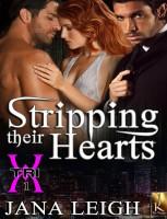 Jana Leigh - Stripping Their Hearts