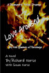 Love Aroused (By the Flames of Revenge) by Richard Nurse & Susan Nurse