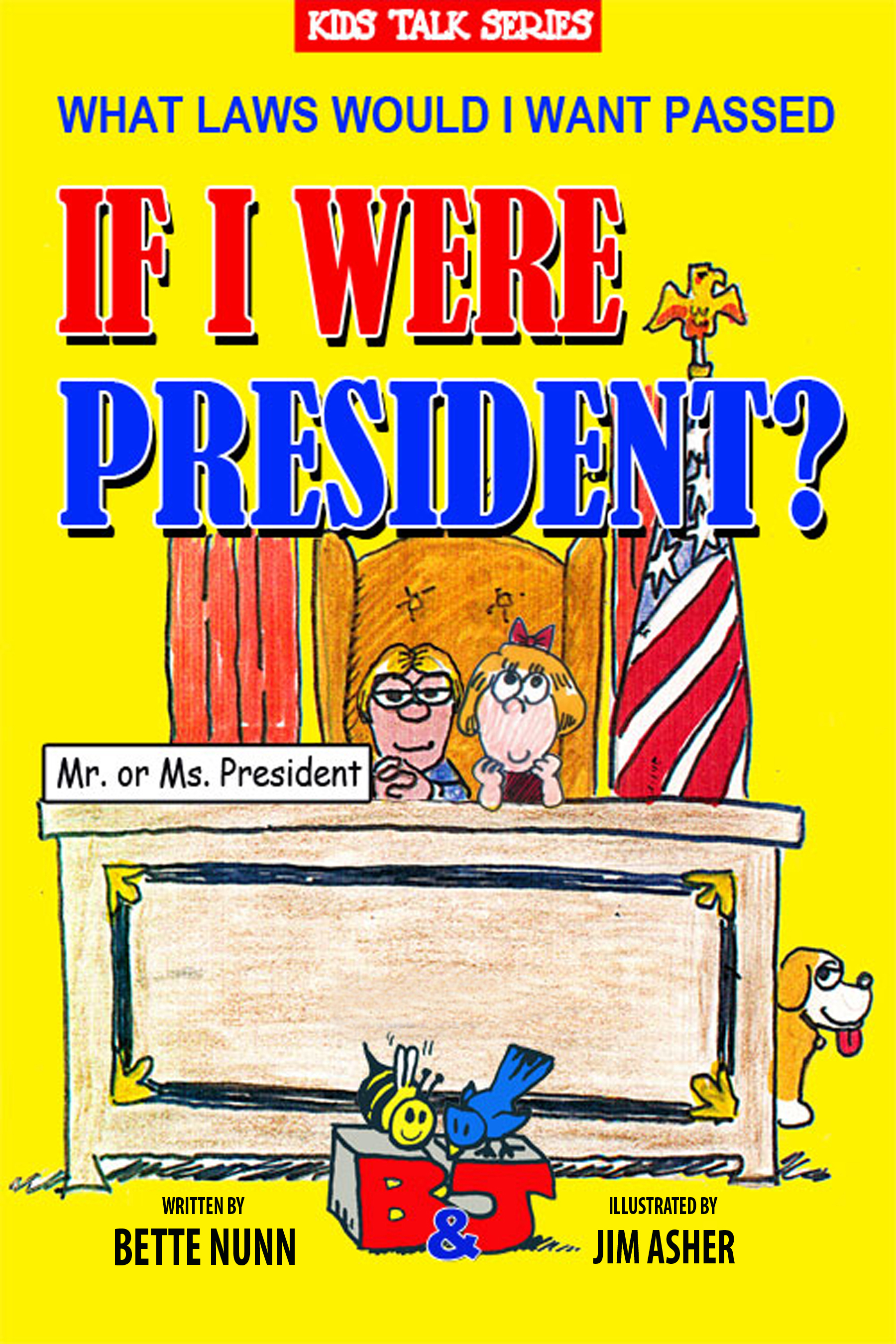 if i would be the president