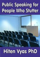 Hiten Vyas - Public Speaking for People Who Stutter