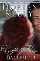 Dorien Kelly - The Brightest Flame in Ballymuir
