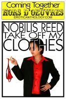 Nobilis Reed - Take Off My Clothes