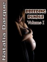 Natalia Darque - The Breeding Bundle, Vol. I