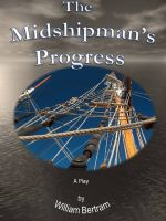 William Bertram - The Midshipman's Progress