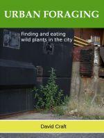 David Craft - Urban Foraging