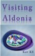 Visiting Aldonia by Kav KS