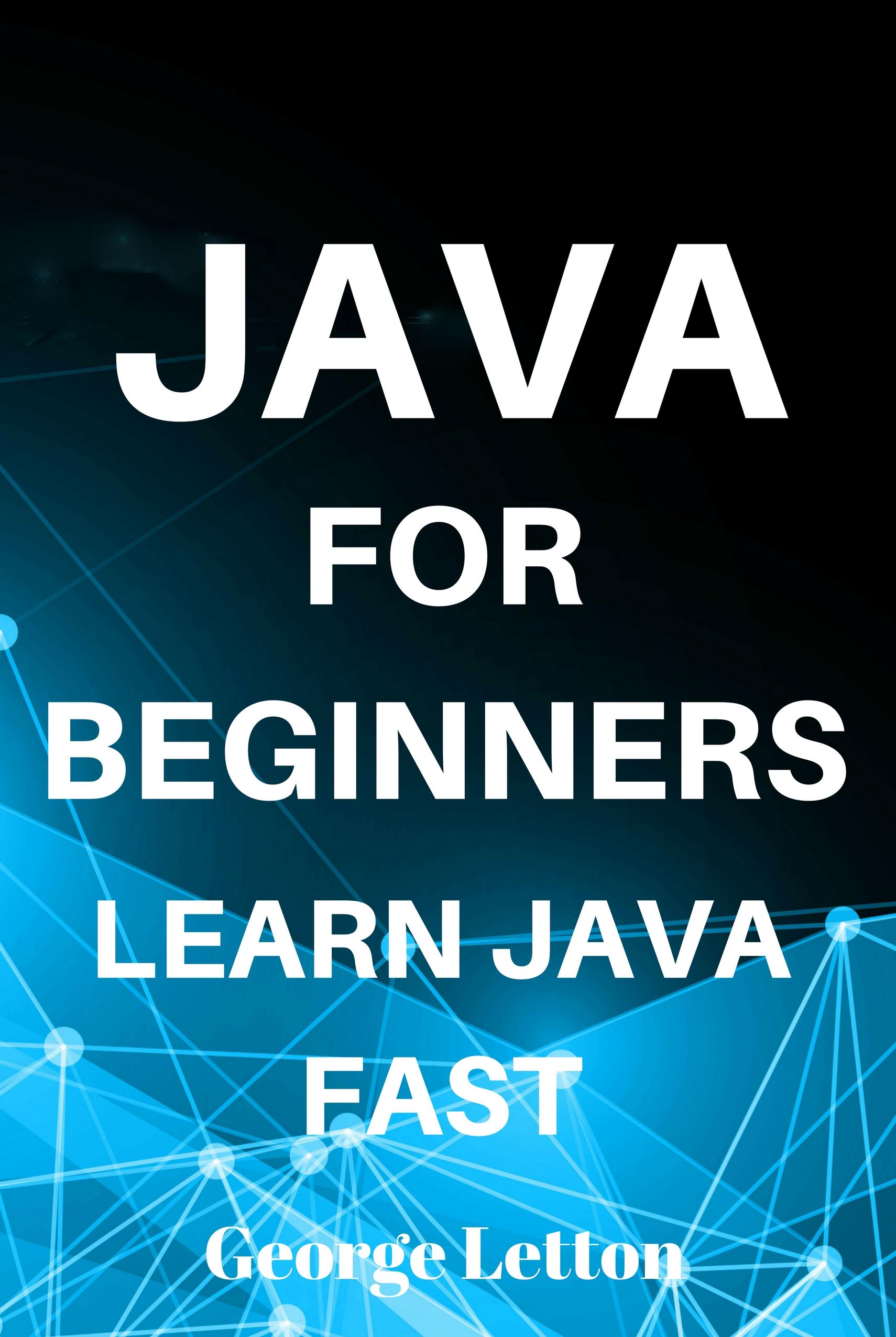 Smashwords java for beginners learn java fast a book by java for beginners learn java fast baditri Gallery
