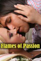 Sapna Patel - Flames of Passion