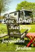 A Love Worth Keeping by Jacqueline Jordan
