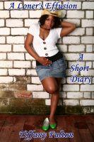 Tiffany Fulton - A Loner's Effusion: A Short Diary