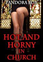 Pandora Box - Hot and Horny in Church (Spanking/Masturbation/Dirty Fantasies)