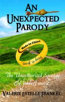 Cover for 'An Unexpected Parody: The Unauthorized Spoof of The Hobbit'