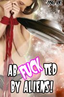 Cora Adel - AbFUCKted By Aliens!