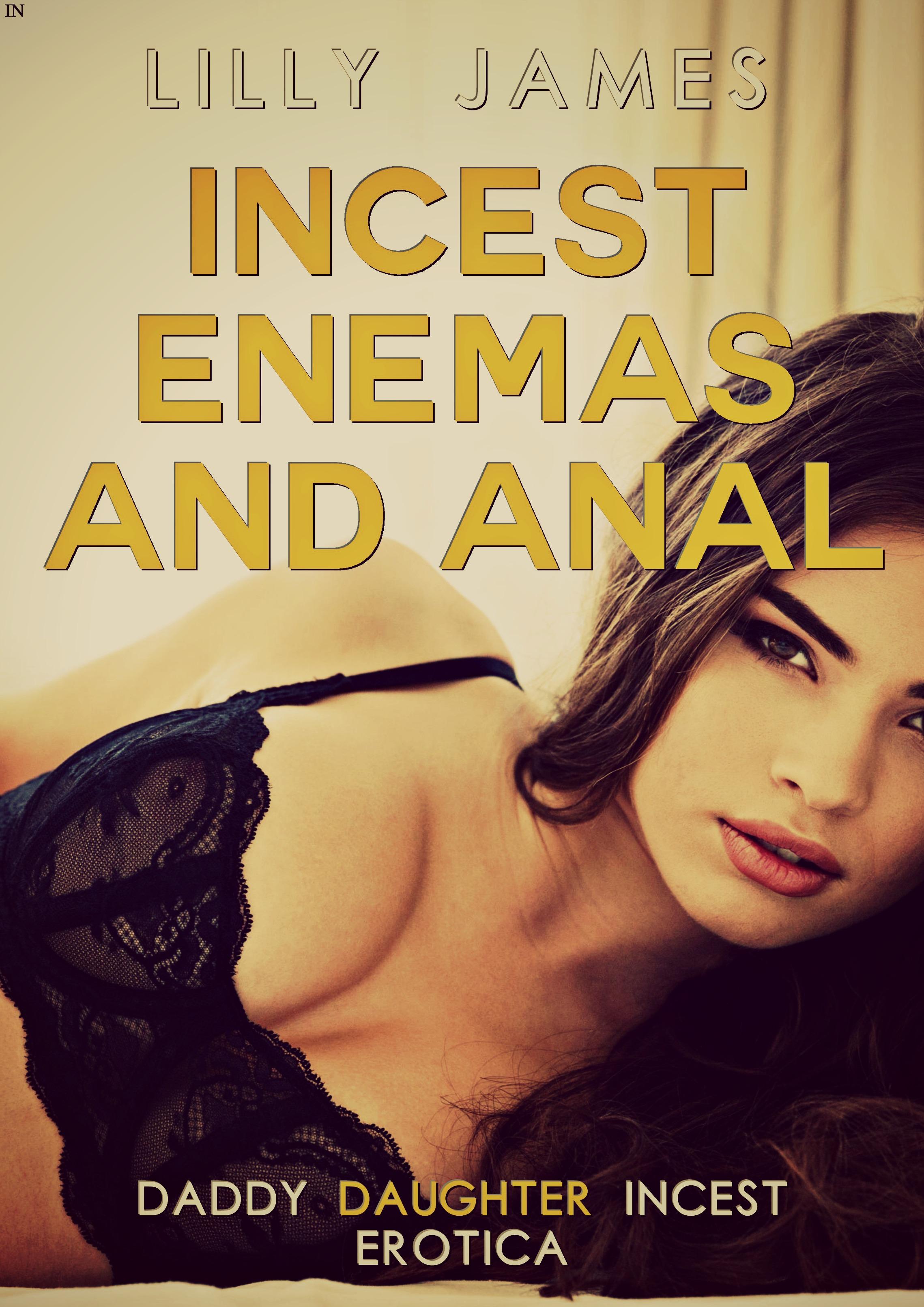 Incest, Enemas and Anal