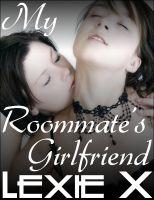 Lexie X - My Roommate's Girlfriend
