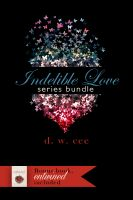 DW Cee - Indelible Love Series + Entwined Bundle