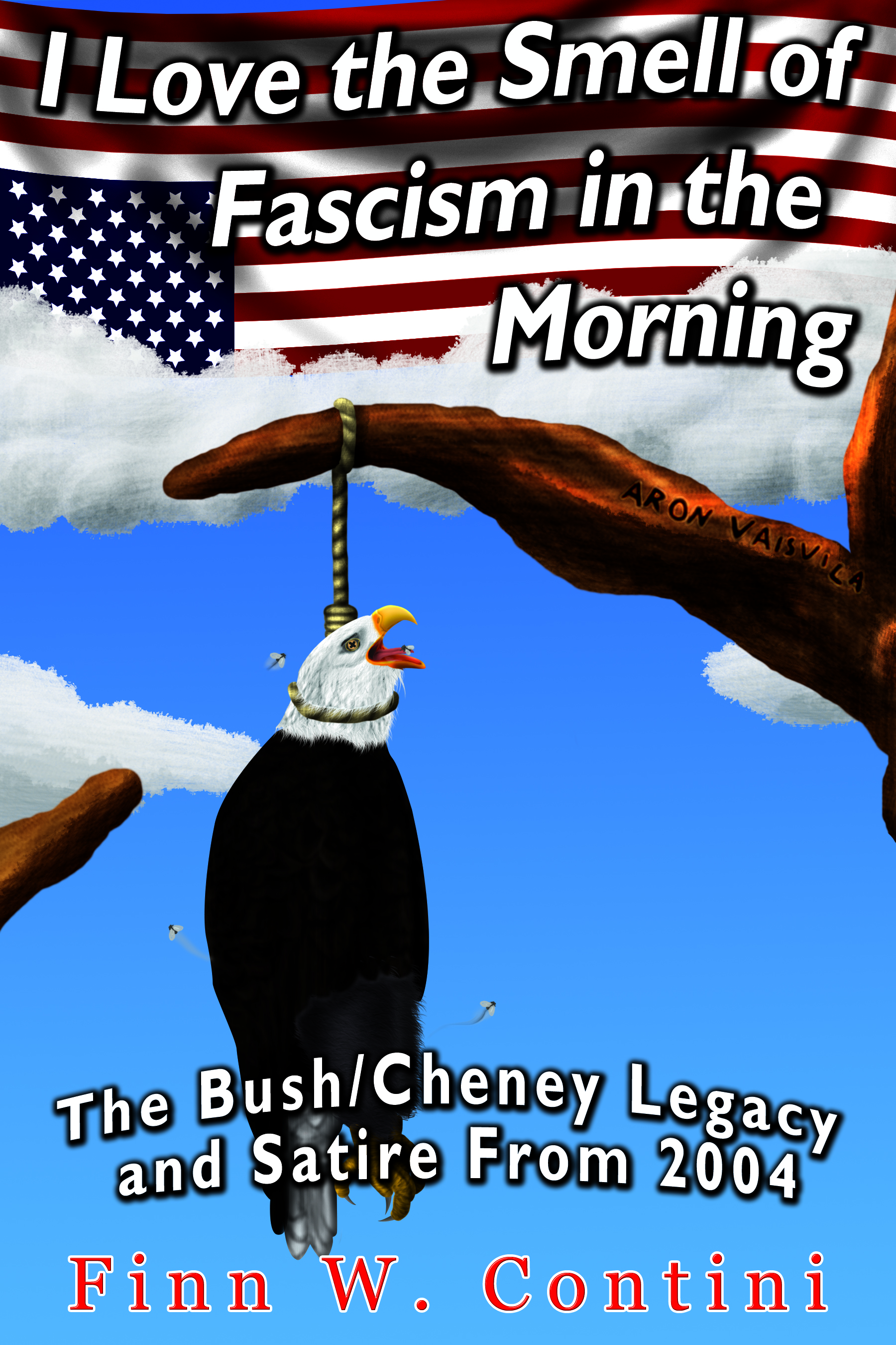 Smashwords I Love The Smell Of Fascism In The Morning The Bush