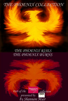 Shannon Muir - The Phoenix Collection: The Phoenix Rises and The Phoenix Burns
