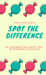 Spot The Difference Puzzle Book by dohit6