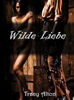 Tracy Alton - Wilde Liebe