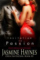 Jasmine Haynes - Invitation to Passion: Open Invitation, Book 3