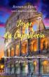 Jorge da Capadócia: Primeiro-Ministro, Soldado e Secretário de Jesus Cristo by Vera Regina Scheleck, Sr