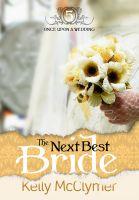 Kelly McClymer - The Next Best Bride